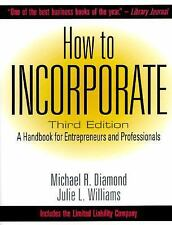 How to Incorporate by Michael B. Diamond (1996, Paperback)