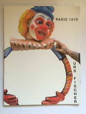 URS FISCHER Limited edition monograph, Paris 1919, 2006