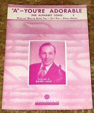 """VINTAGE 1948 """"A YOURE ADORABLE"""" ALPHABET SONG SHEET MUSIC HTF BUDDY KAYE COVER"""