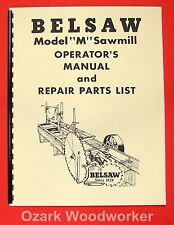 BELSAW Sawmill Model M-14D Operating & Parts Manual 0062