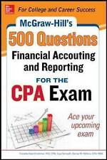 McGraw-Hill Education 500 Financial Accounting and Reporting Questions for the C