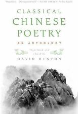 Classical Chinese Poetry: An Anthology, David Hinton, New Condition