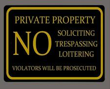 """PRIVATE PROPERTY NO TRESPASSING,SOLICITING,.."" metal sign- 9""x12"" FREE SHIPPING"