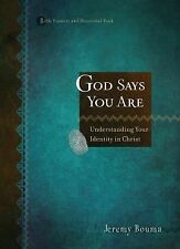 God Says You Are : When You Know Who You Are, You'll Know What to Do by...
