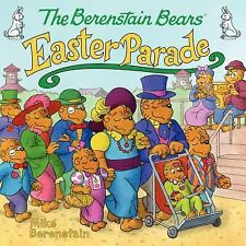 The BERENSTAIN BEARS Easter Parade (Brand New Paperback) Mike Berenstain