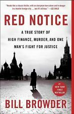 Red Notice: A True Story of High Finance, Murder, and One Man's Fight for...