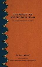 The Reality Of Mysticism In Islam by Dr. Israr Ahmad