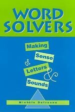Acc, Word Solvers: Making Sense of Letters and Sounds, Dufresne, Michele, 032500