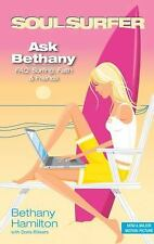 Ask Bethany by Bethany Hamilton with Doris Rikkers (Soul Surfer Series) 277