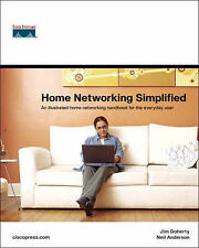Home Networking Simplified by Neil Anderson, Jim Doherty (Paperback, 2005)