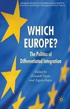 Which Europe?: The Politics of Differentiated Integration (Palgrave Studies in E