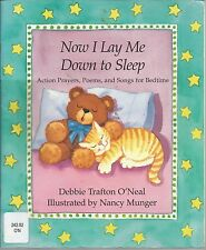 Now I Lay Me down to Sleep Debbie Trafton O'Neal Nancy Munger PB 1994