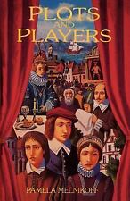 Plots and Players by Pamela Melnikoff (1996, Paperback)