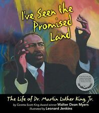 I've Seen the Promised Land : The Life of Dr. Martin Luther King, Jr. by...
