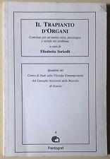 Il Trapianto d'Organi - Elisabetta Soricelli - 1994, Pantograf - L