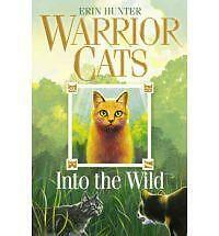 Into the Wild (Warrior Cats, Book 1), Hunter, Erin Paperback Book