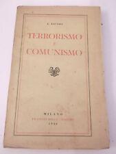 """KAUTSKY K. """" TERRORISMO E COMUNISMO """" - F.LLI BOCCA EDITORI - MILANO 1946 L-30"""