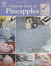 Ultimate Book of Pineapples 35 Crochet Patterns Doilies Shawl+ Annie's Attic NEW
