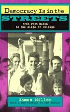 Democracy Is in the Streets: From Port Huron to the Siege of Chicago, With a New