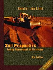 Soil Properties : Testing, Measurement, and Evaluation by Jack B. Evett and...