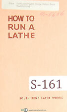 """SouthBend Lathe Works, """"How to Run a Lathe"""", Manual 1956"""