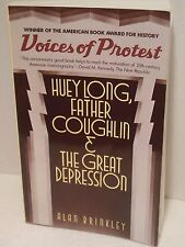 Huey Long Father Coughlin and The Great Depression Voices of Protest Politics