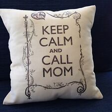 Keep Calm and Call Mom Pillow cover graduation  funny dorm high school college