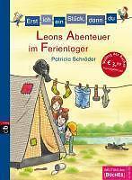 ERST ICH EIN STÜCK DANN DU:  Leons Abenteuer im Ferienlager  ° ungelesen °