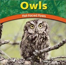 Owls: Flat-Faced Flyers (The Wild World of Animals)-ExLibrary