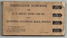 Combination Scorebook for U.S. REFLES, M1903 and M1 and Browning Automatic Refle