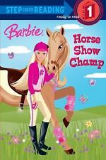 Barbie : Horse Show Champ by Jessie Parker and Heidi Kilgras (2009, Paperback)