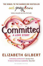 Committed: A Love Story, Elizabeth Gilbert