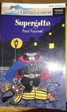 Supergatto, Paul Fournel, serie azzurra, battello a vapore