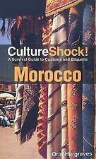 Cultureshock Morocco (Cultureshock Morocco: A Survival Guide to Customs & Etiqu