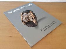 Catálogo GIRARD PERREGAUX - La unicidad del Tourbillon bajo tres Puentes de oro