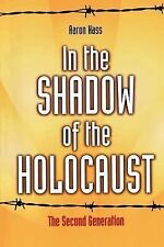 In the Shadow of the Holocaust: The Second Generation, Hass, Aaron, New Book
