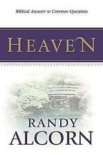 Heaven : Biblical Answers to Common Questions by Randy Alcorn (2004, Paperback)