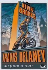 Travis Delaney - Was geschah um 16:08? von Kevin Brooks (2015,Gebundene Ausgabe)