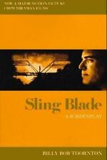 Sling Blade: A Screenplay-ExLibrary