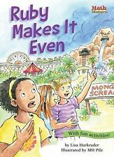 Ruby Makes It Even! : Odd/Even Numbers by Lisa Harkrader (2015, Paperback)