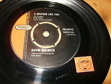DAVID MACBETH - A BROTHER LIKE YOU - HAVE I TOLD YOU  / LISTEN / TEEN POPCORN