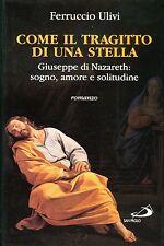 Ferruccio Ulivi COME IL TRAGITTO DI UNA STELLA 1a
