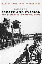 Escape And Evasion: POW Breakouts in World War II (Cassell Military Paperbacks),