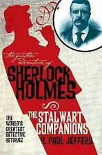 The Further Adventures of Sherlock Holmes: The Stalwart Companions-ExLibrary