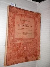 LE ALI DELLA CIVILTA Vol 3 LA VITA ECONOMICA DELL'ITALIA MODERNA Olga Visentini
