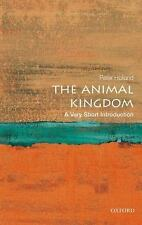 Very Short Introductions: The Animal Kingdom by Peter Holland (2012, Paperback)