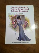 Turn-of-the-Century Fashion Patterns and Tailoring Techniques (2000, Paperback)