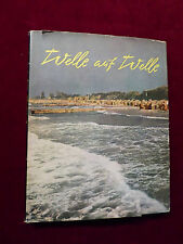 Buch, Geerdts / Ittenbach, Welle auf Welle, Heimatbuch vom Ostseestrand, 1962
