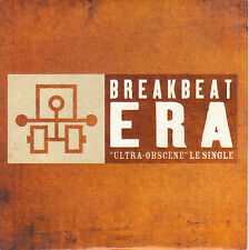 BREAKBEAT ERA - ULTRA OBSCENE - CD SINGLE PROMO CARDSLEEVE  1 TITRE 1996 RARE