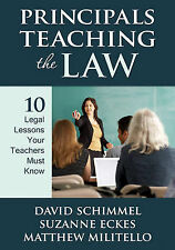 Principals Teaching the Law: 10 Legal Lessons Your Teachers Must Know by SAGE...